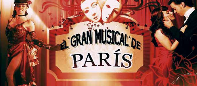 El gran musical de París, tributo a Moulin Rouge