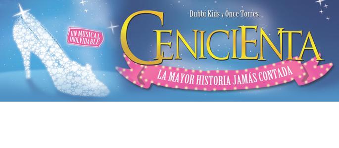 CENICIENTA. EL MUSICAL / 11-12 octubre