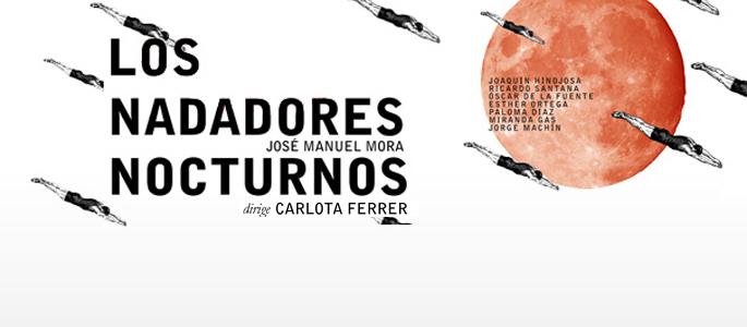 LOS NADADORES NOCTURNOS / 13-14 febrero