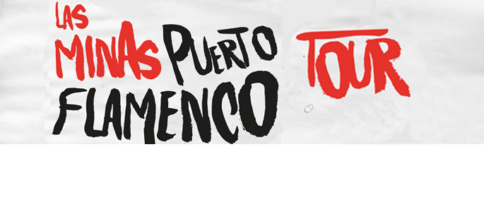LAS MINAS PUESTO FLAMENCO TOUR / 29 abril