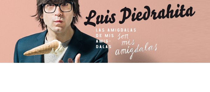 LUÍS PIEDRAHITA / 20-22 enero